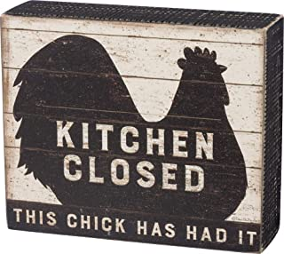 Primitives by Kathy Distressed Box Sign, Kitchen Closed - This Chick Has Had It