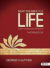 Read the Bible for Life - Workbook: Listen. Understand. Respond