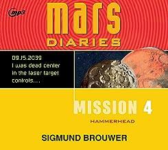 Mission 4: Hammerhead (Mars Diaries)