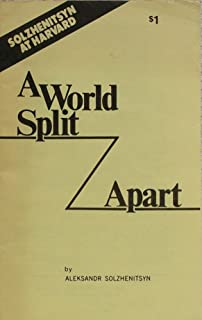 A world split apart: An address given at the Harvard commencement exercises Thursday, June 8th, 1978