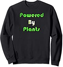 Powered By Plants Sweatshirt