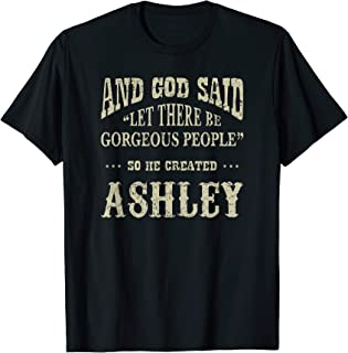 Personalized Birthday Gift For Person Named Ashley Shirt