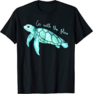 Sea green turtle watercolor, Go with the flow, funny T-Shirt