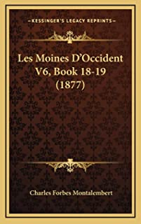 Les Moines D'Occident V6, Book 18-19 (1877)