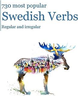 730 most popular Swedish Verbs: Regular and irregular