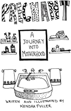 Pregnant: A Journey Into Motherhood