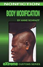 Body Modification (Extreme Customs Book 1)