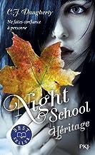 Night school - tome 2 héritage - vol02 (Pocket Jeunesse)