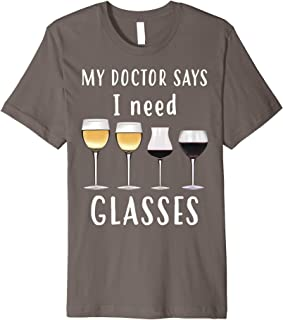 Cool Unique My Doctor Says I Need Glasses Shirt Gift