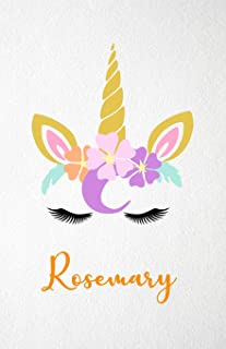 Rosemary A5 Lined Notebook 110 Pages: Funny Blank Journal For Lovely Magical Unicorn Face Dream Family First Name Middle L...
