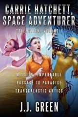 Carrie Hatchett, Space Adventurer Books 1 - 3 Kindle Edition