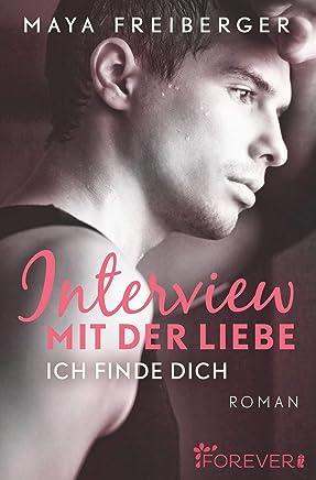 Interview mit der Liebe: Roman (German Edition)