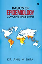 Basics of Epidemiology - Concepts made simple (English Edition)