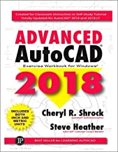 Advanced AutoCAD 2018: Exercise Workbook (English Edition)