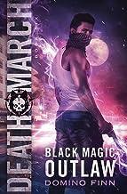Death March (Black Magic Outlaw)