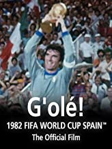 G'olé!: The Official film of 1982 FIFA World Cup Spain™