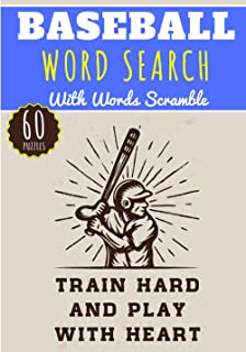 Baseball Word Search: Train Hard And Play With Heart | 60 puzzles | Challenging Puzzle Brain book For Adults and Kids | Mo...