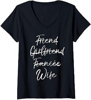 Femme Cute Wedding Not Friend Girlfriend Fiancée Marked Out Wife T-Shirt avec Col en V