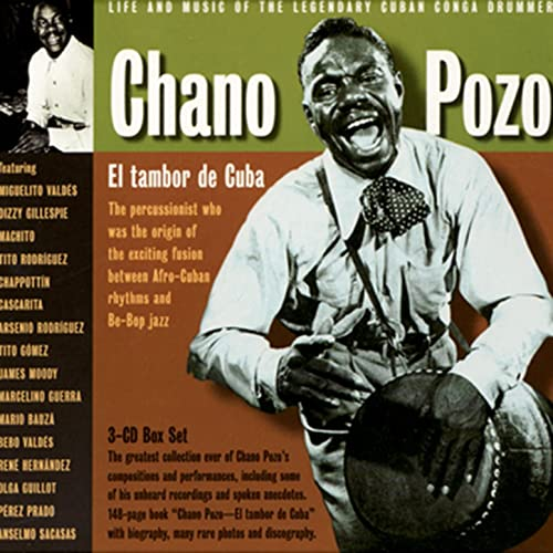 Chano Pozo El Tambor De Cuba