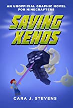 Saving Xenos: An Unofficial Graphic Novel for Minecrafters, #6