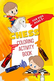 Chess Coloring Activity Book: For Kids Ages 3+