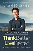 Daily Readings from Think Better, Live Better: 90 Devotions to a Victorious Life