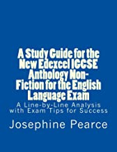A Study Guide for the New Edexcel IGCSE Anthology Non-Fiction for the English Language Exam (A study smart guide Book 2) (English Edition)