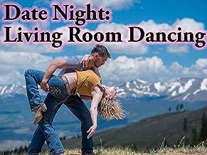 Date Night: Living Room Dancing