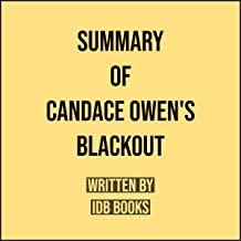 Summary of Candace Owens's Blackout