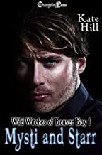 Mysti and Starr (Wild Witches of Beaver Bay 1)