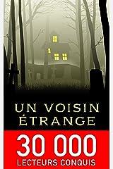 Un voisin étrange (Histoires étranges t. 1) Format Kindle