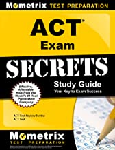 ACT Exam Secrets Study Guide: ACT Test Review for the ACT Test