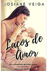 Laços de Amor (Cidade Esperança Livro 4) eBook Kindle