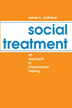 Social Treatment: An Approach to Interpersonal Helping (Modern Applications of Social Work)