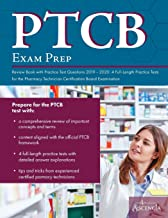 PTCB Exam Prep Review Book with Practice Test Questions 2019-2020: 4 Full-Length Practice Tests for the Pharmacy Technician Certification Board Examination