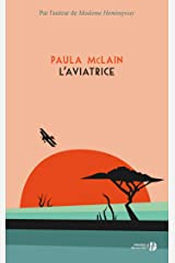 L'Aviatrice (French Edition) Kindle Edition