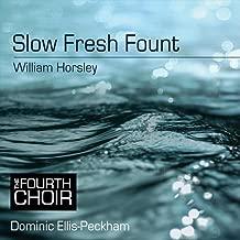 Slow Fresh Fount