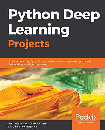 Amazon com: Python Deep Learning Projects: 9 projects