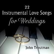 22 Instrumental Love Songs for Weddings