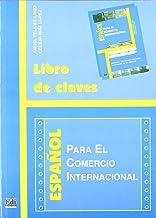 Espanol Para El Comercio Internacional: Libro De Claves