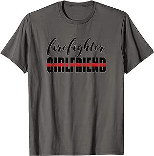 Firefighter Girlfriend Thin Red Line Fireman Love T-Shirt