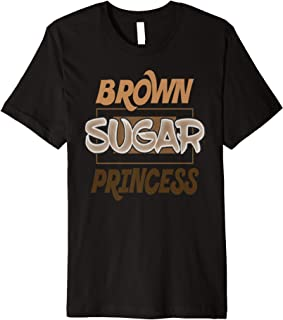 Brown Sugar Princess Black Pride Gift Premium T-Shirt
