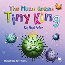 The Mean Green Tiny King (Children's books (picture) kids books - ages 3 5)