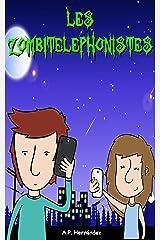 Les zombitelephonistes (French Edition) Kindle Edition