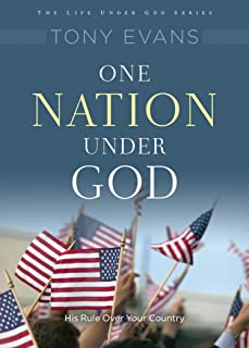 One Nation Under God: His Rule Over Your Country (Life Under God Series)