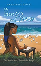 My First مطبوع عليه Love: Stories التي تم إنشاؤها الأغاني