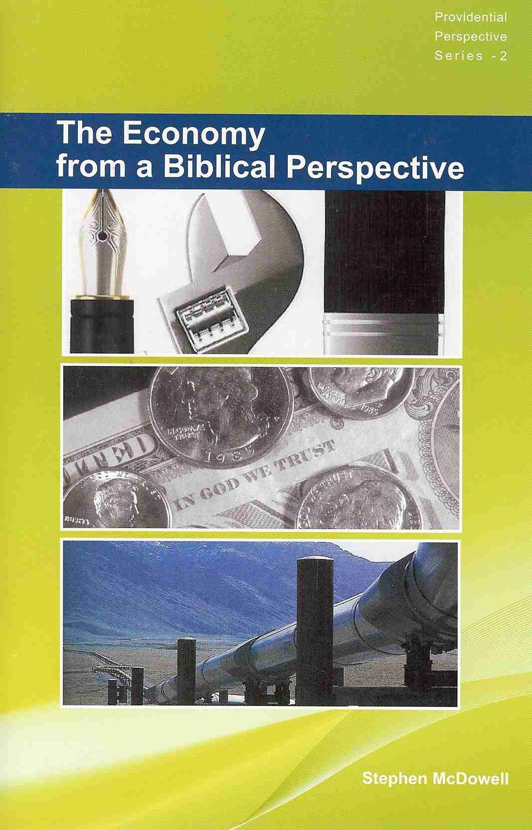 The Economy from a Biblical Perspective (Providential Perspective Book 2)