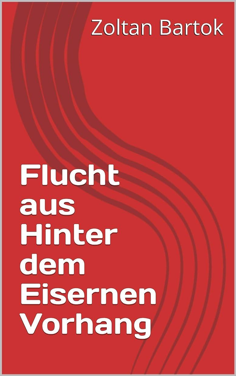 骨折ホステスシャトルFlucht aus Hinter dem Eisernen Vorhang (German Edition)