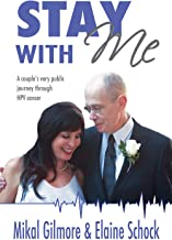 Stay With Me: A Couple's Very Public Journey Through HPV Cancer