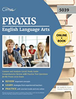 Praxis English Language Arts Content and Analysis (5039) Study Guide: Comprehensive Review with Practice Test Questions fo...